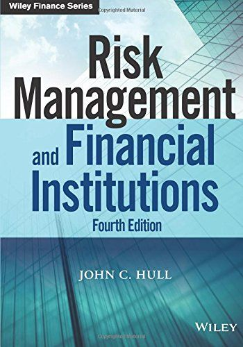 john c hull risk management and financial institutions solution manual