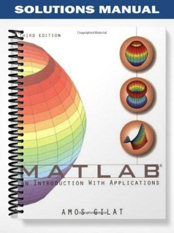 matlab an introduction with applications 3rd edition solutions manual